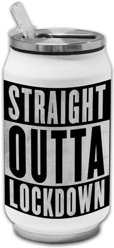 Straight Outta Lockdown Novelty Thermos Drinking Can